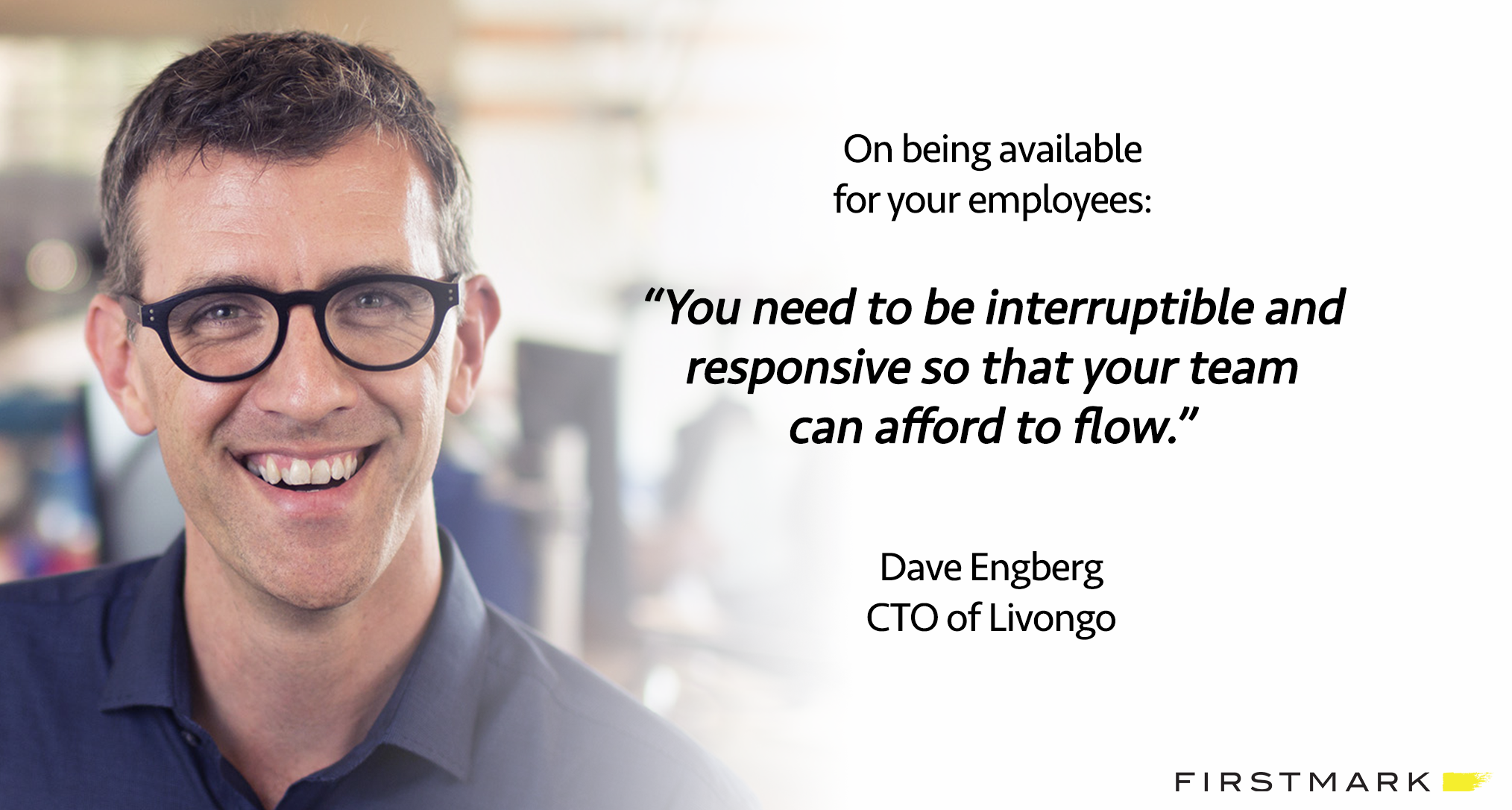 /livongos-cto-dave-engberg-on-servant-leadership-communicating-with-executive-peers-more-620a2a92b203 feature image