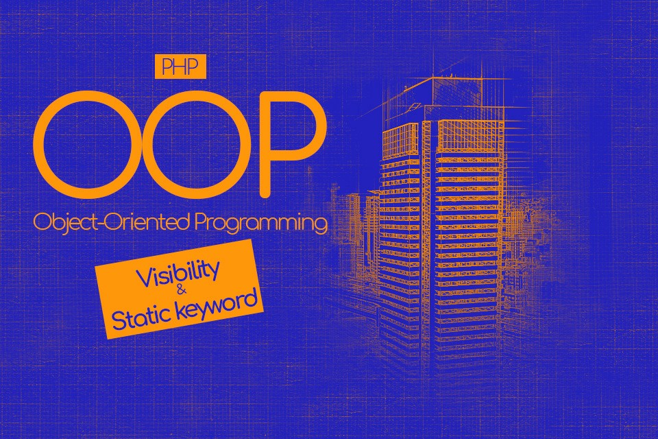 /visibility-and-static-keyword-in-php-f03c751c0c03 feature image