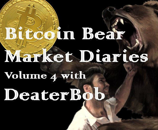 /bitcoin-bear-market-diary-volume-4-with-deaterbob-c131a110cddd feature image