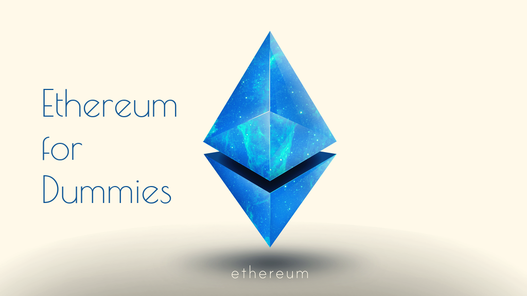 /ethereum-for-dummies-af5aeacb13d4 feature image