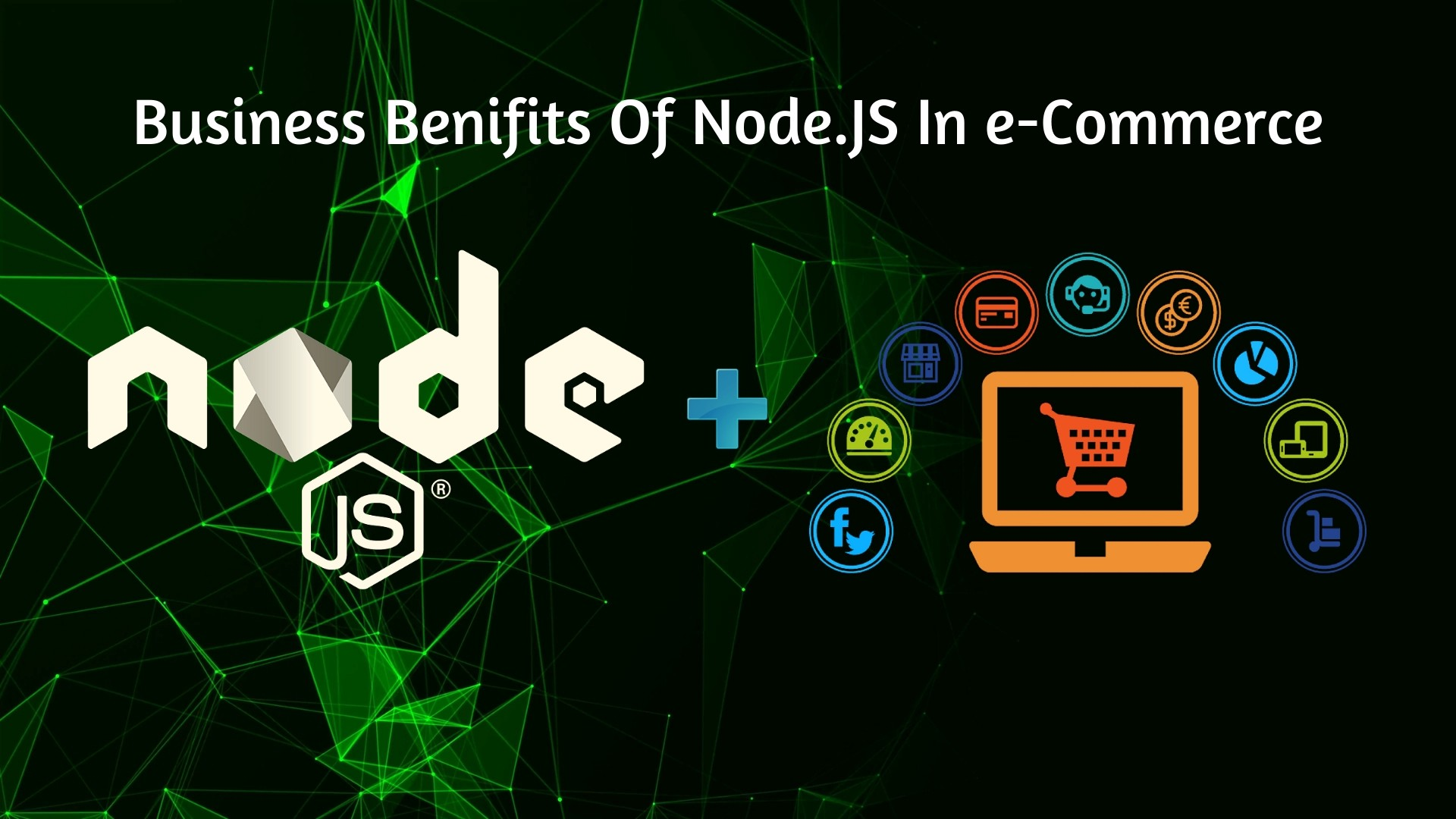 /benefits-of-implementing-node-js-in-e-commerce-industries-for-2019-f238689eb1a1 feature image