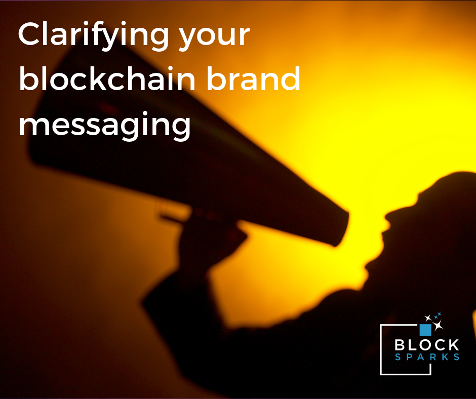 /clarifying-your-blockchain-brand-messaging-98231489fe7 feature image