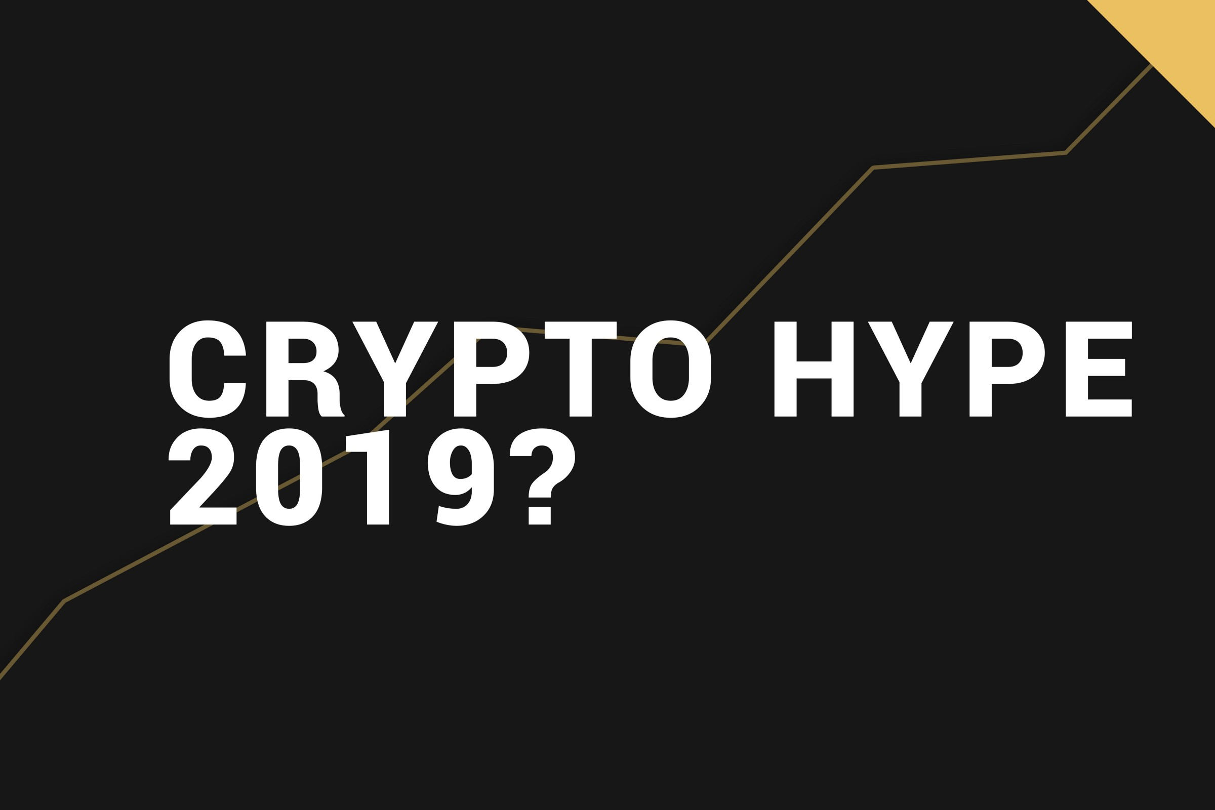 Crystal Ball 3000™ : Will the next crypto hype start in 2019? - By
