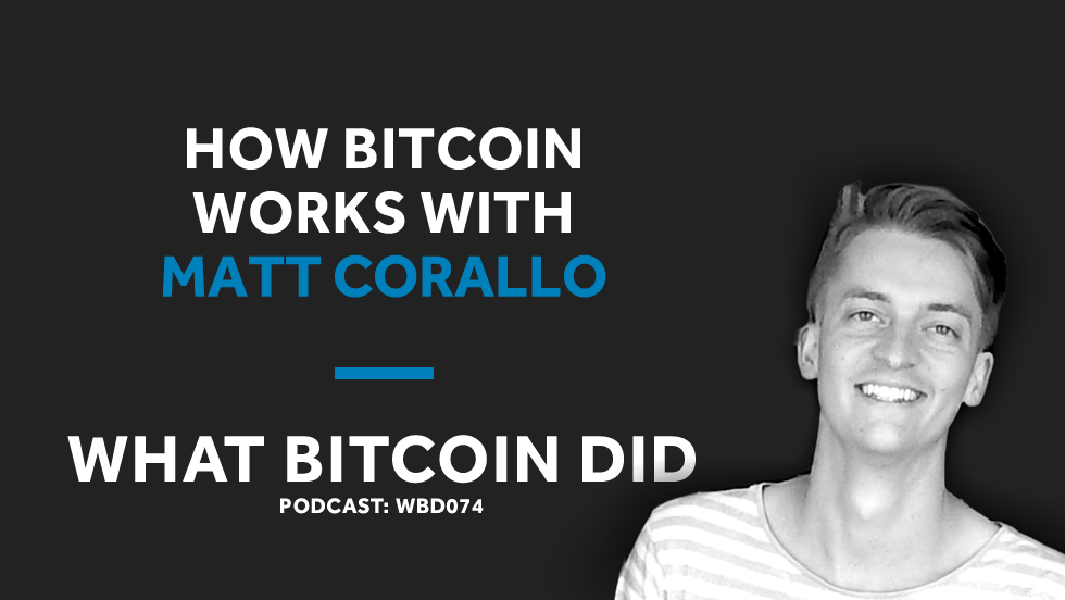 /matt-corallo-on-how-bitcoin-works-25a46b547359 feature image