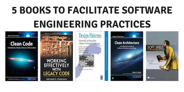 5 Books I Ll Read To Facilitate Software Engineering Practices Hacker Noon