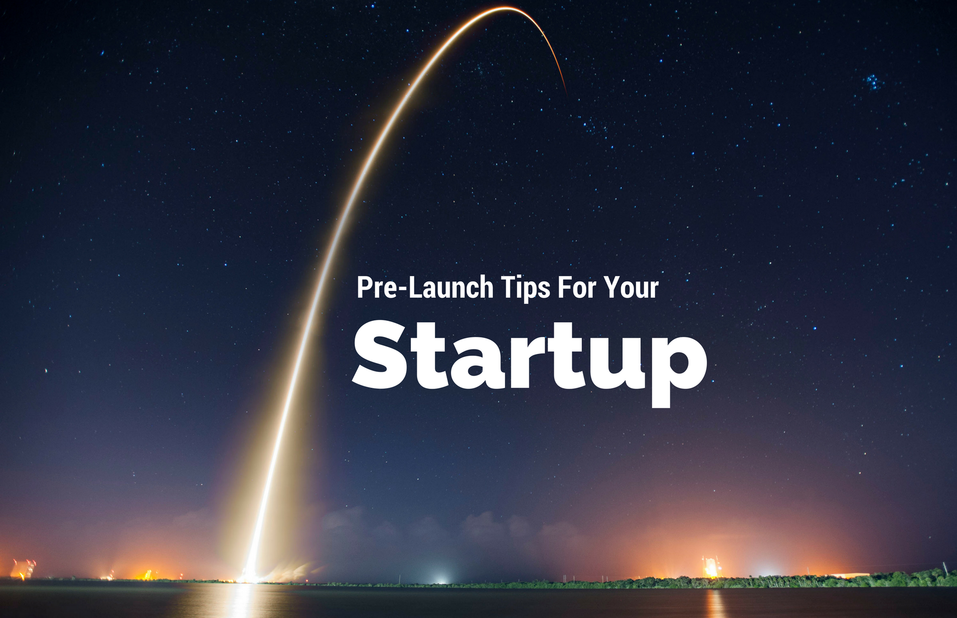 /pre-launch-tips-for-your-startup-aedf4bd4393c feature image