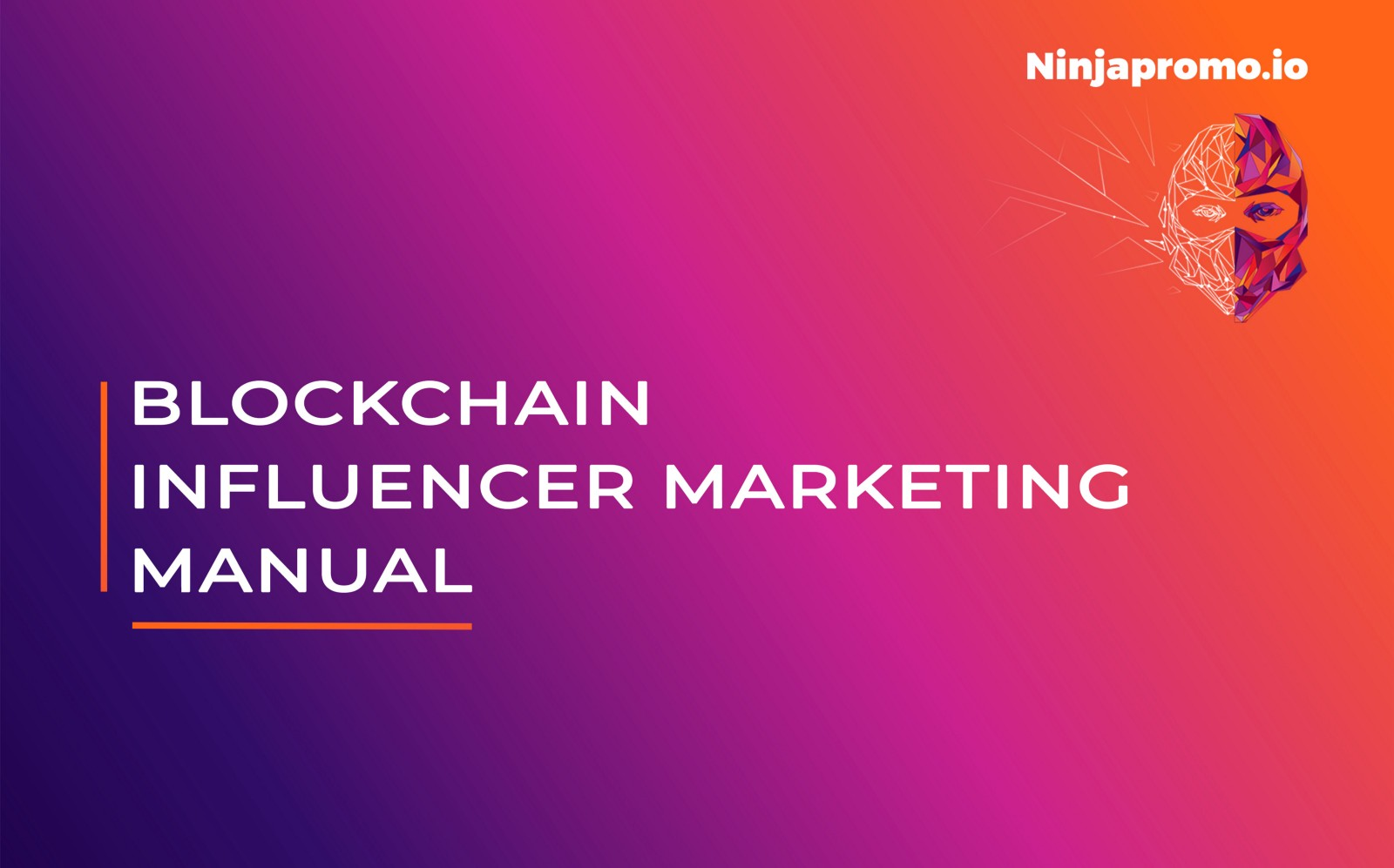 The Blockchain Influencer Marketing Manual - By NinjaPromo
