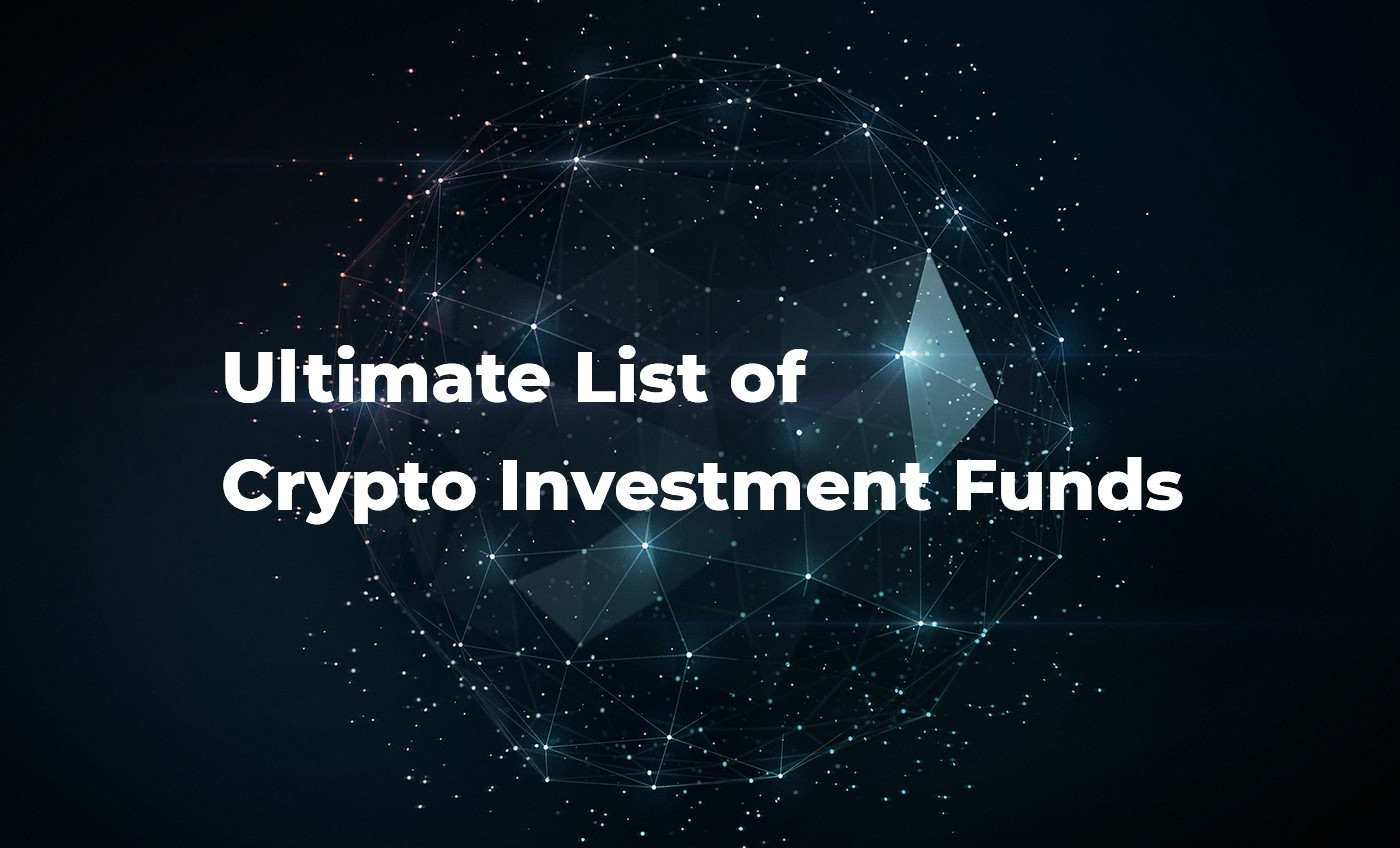 /ultimate-list-of-crypto-investment-funds-3f422af0449b feature image