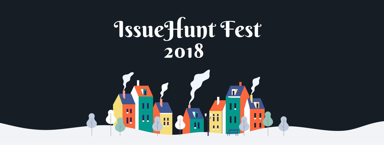 /issuehunt-fest-2018-make-open-source-sustainable-4e5c582b65cc feature image