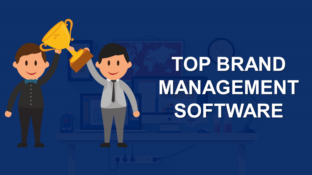 List of Top 10+ Brand Management Software With Ultimate Buyer Guide |  Hacker Noon