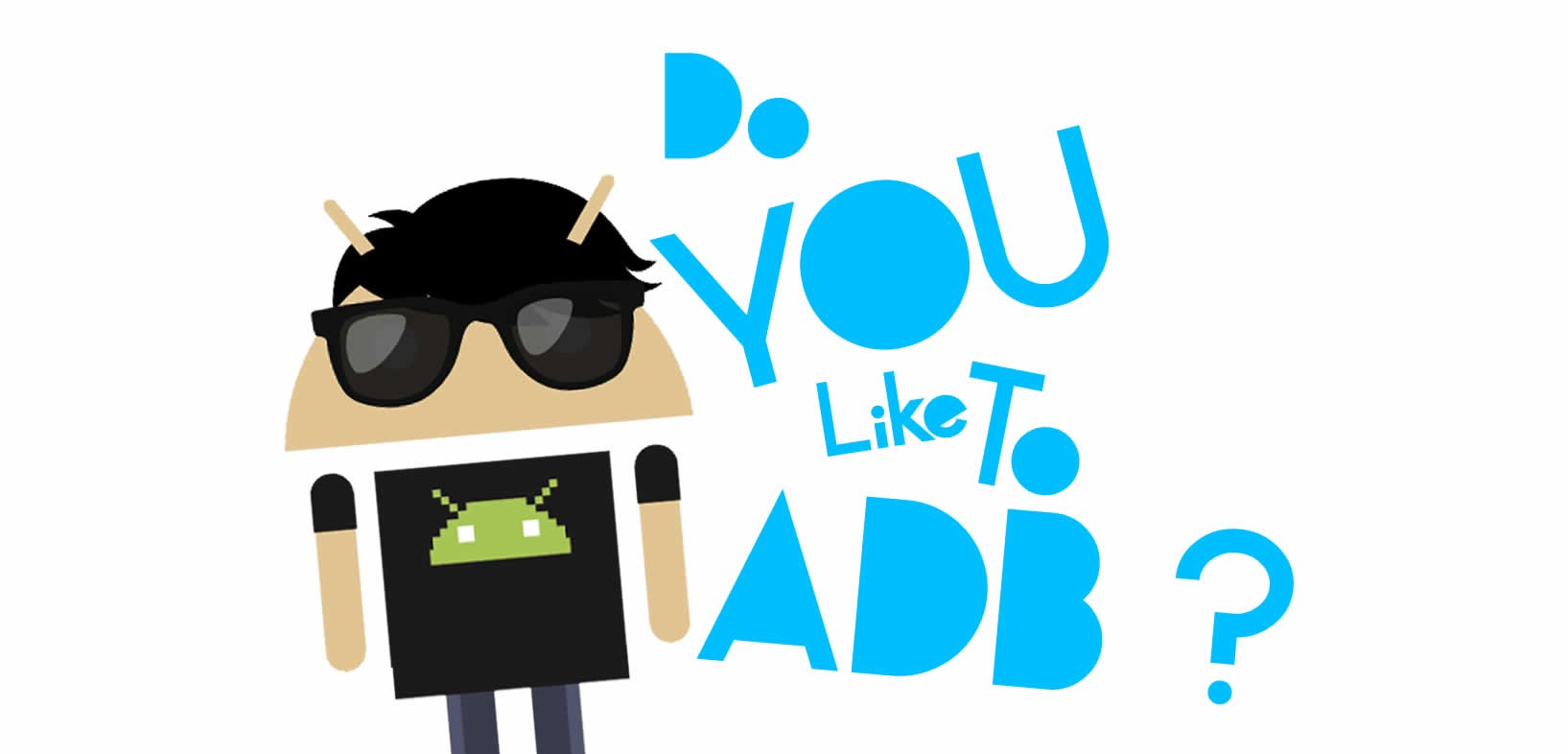Do you like to ADB? - By Nishant Srivastava
