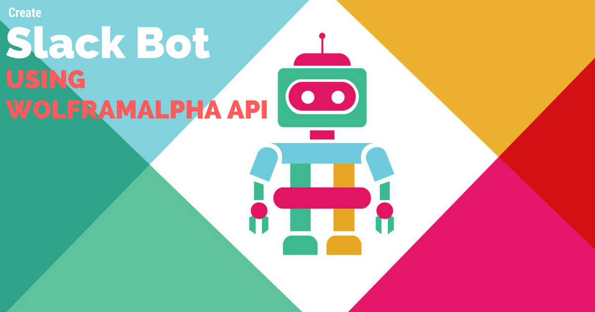 Create your first Slack bot that can answer any queries