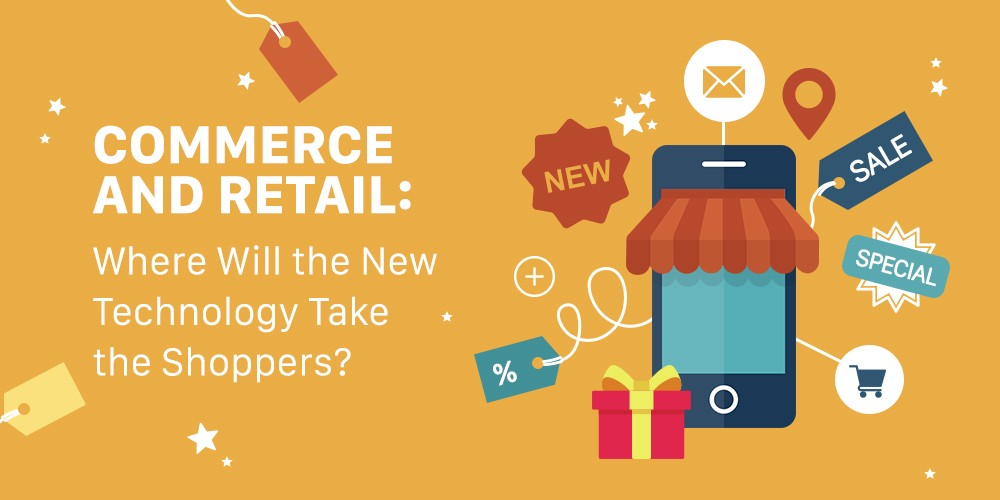 /commerce-and-retail-where-will-the-new-technology-take-the-shoppers-e032836f8ab6 feature image