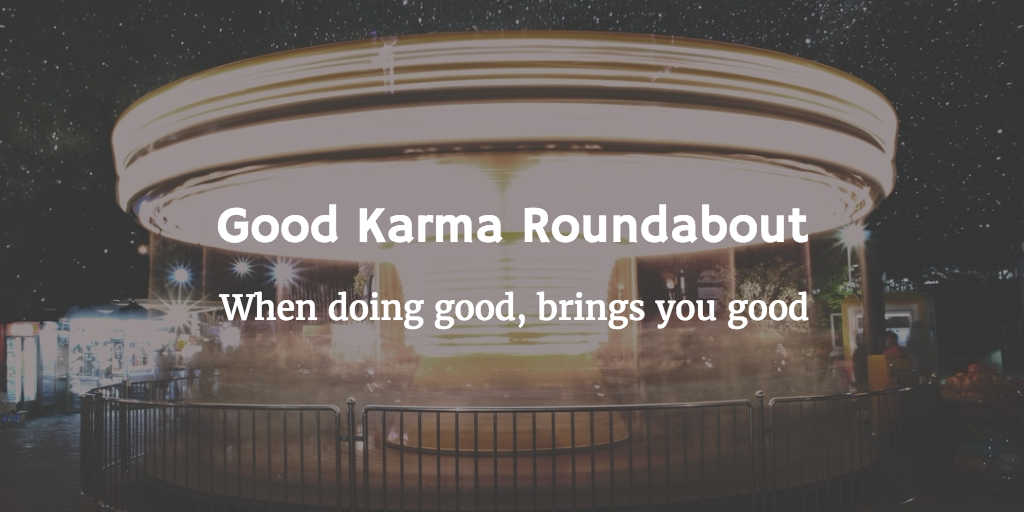 /good-karma-roundabout-11b1a86dbe30 feature image