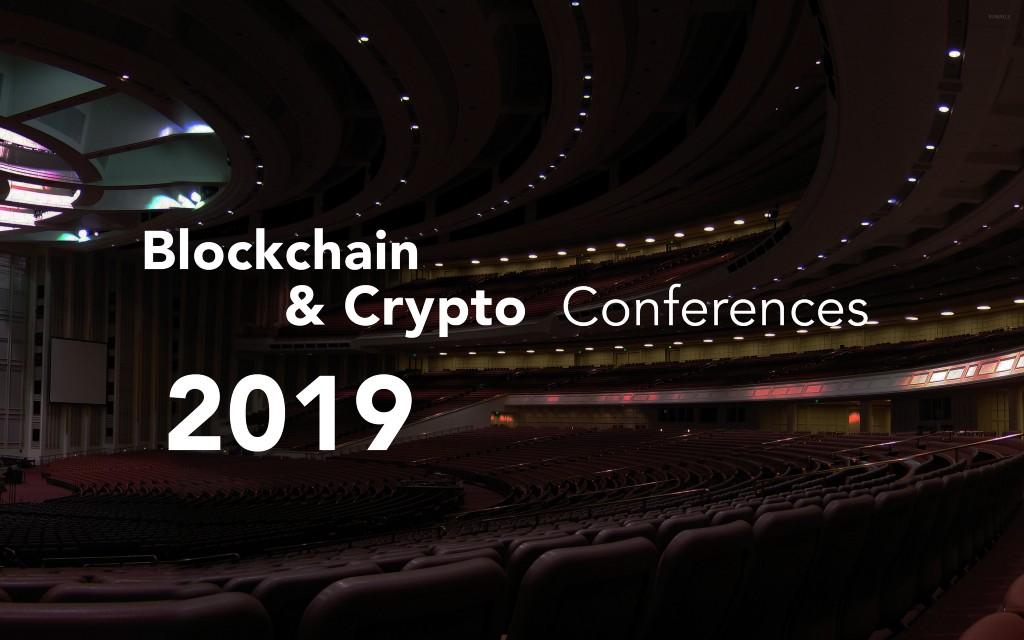 /blockchain-and-crypto-conferences-2019-522cbf3fbd2 feature image