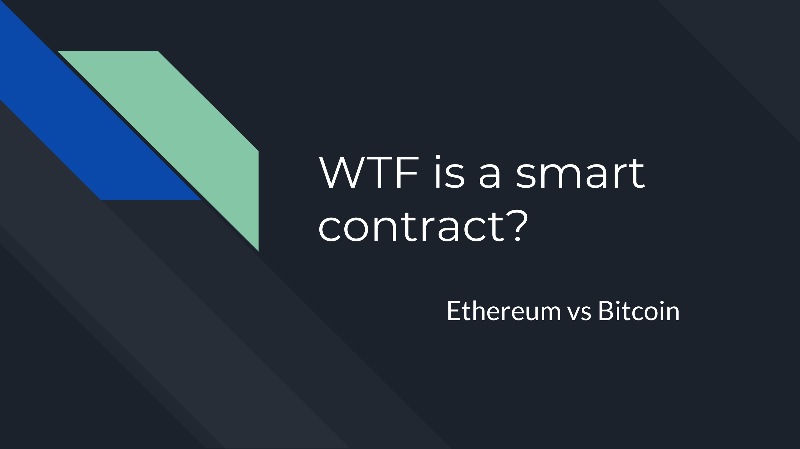 /what-on-earth-is-a-smart-contract-2c82e5d89d26 feature image