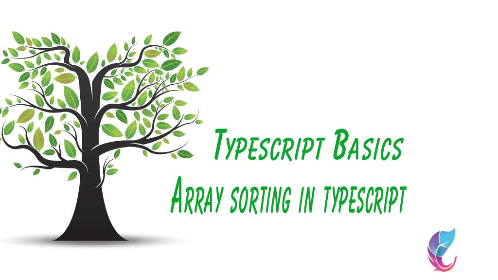 /arraysort-in-typescript-5f3b10263b4a feature image