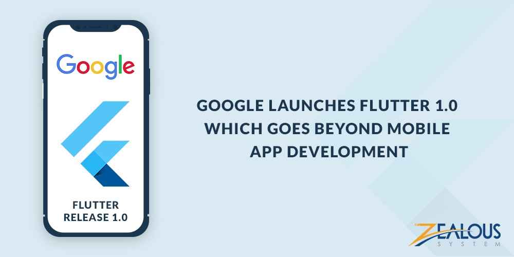/google-launches-flutter-1-0-which-goes-beyond-mobile-app-development-75009a730585 feature image