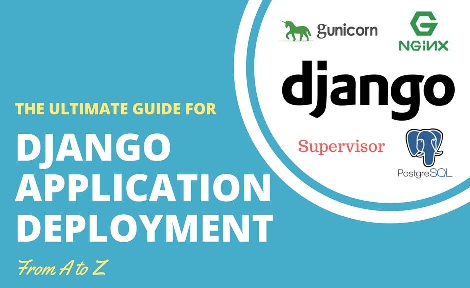 /deploy-django-app-with-nginx-gunicorn-postgresql-supervisor-9c6d556a25ac feature image