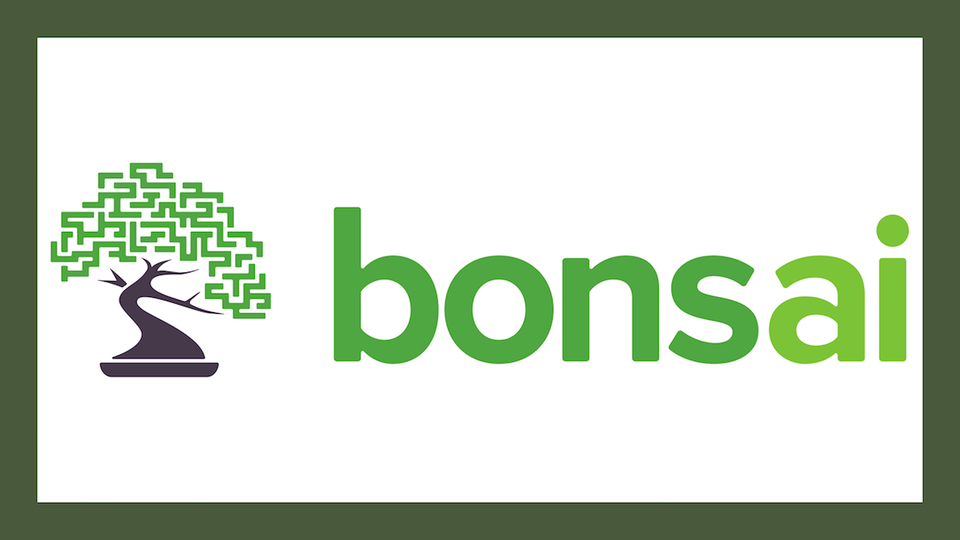 Technology Fridays: Why Bonsai is a Great Addition to