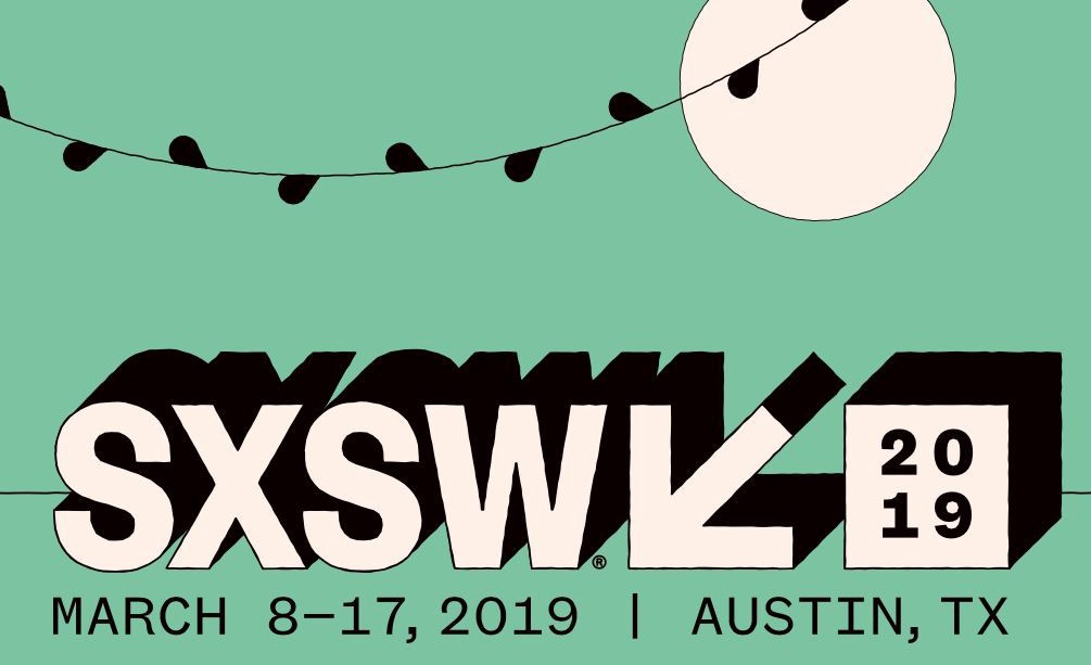 SXSW 2019 Ultimate Guide to the Panels, Parties