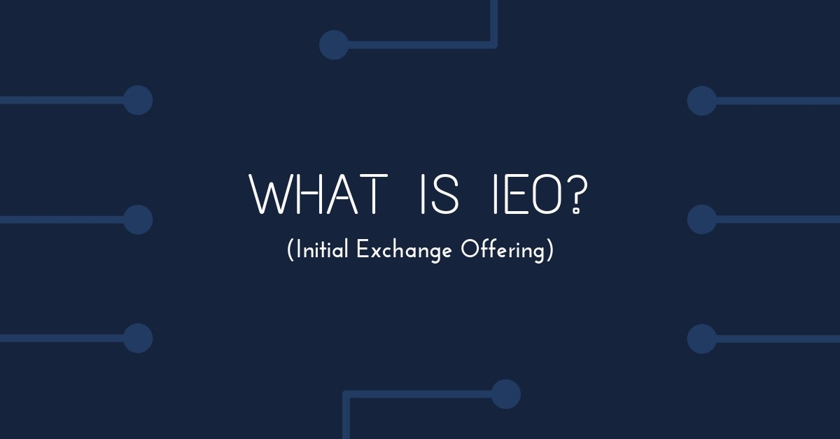 /what-is-ieo-initial-exchange-offering-is-this-the-new-phenomenon-in-crypto-capital-64fdd60a6e7a feature image