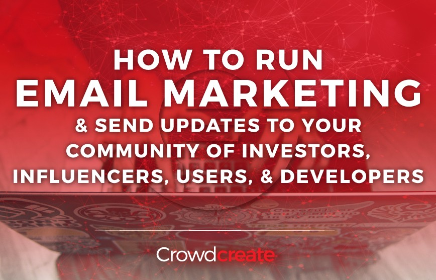 /how-to-run-email-marketing-and-send-updates-to-your-community-of-investors-influencers-users-a7a0c2204c7a feature image