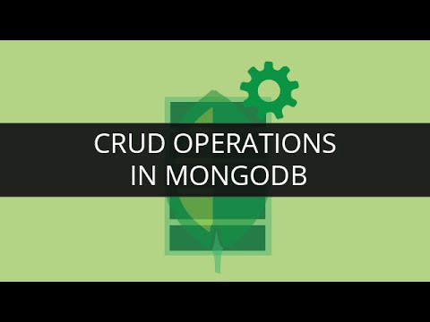 CRUD operations in MongoDB - By