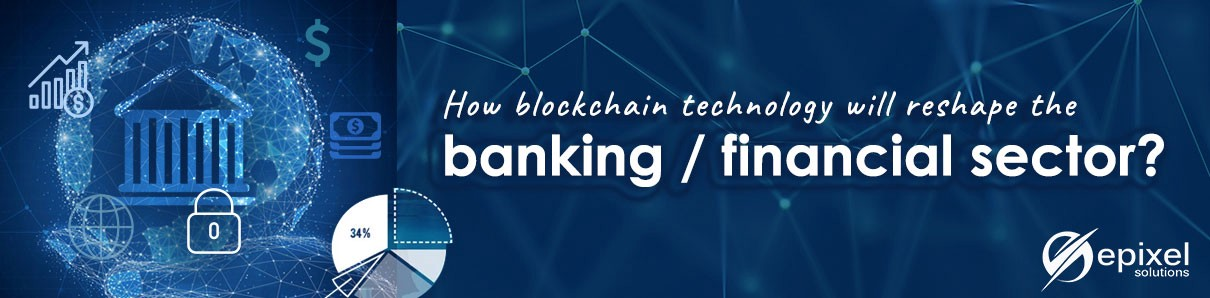 /how-does-blockchain-technology-transform-the-banking-financial-sector-9c07fb6881f0 feature image