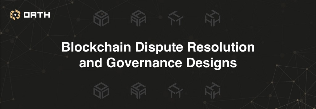 /the-lay-of-the-land-in-blockchain-dispute-resolution-and-governance-designs-6e858004e444 feature image