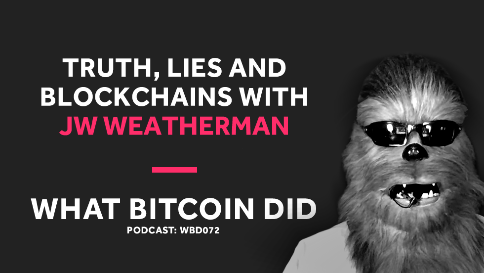 /jw-weatherman-on-truth-lies-and-blockchains-a7fb71b10914 feature image