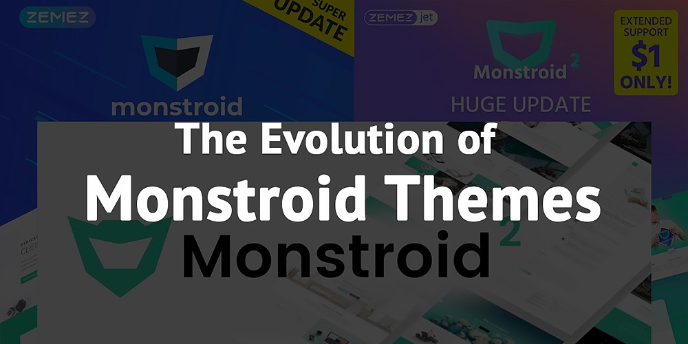 /the-monstroid-wordpress-themes-evolution-2016-to-2018-42031284b83e feature image