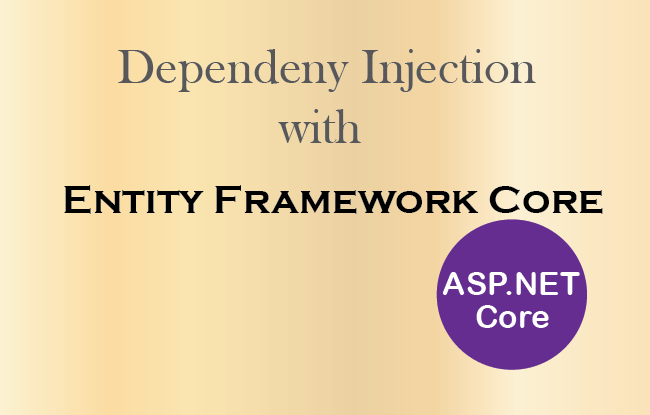 ASP NET Core — How to use Dependency Injection in Entity