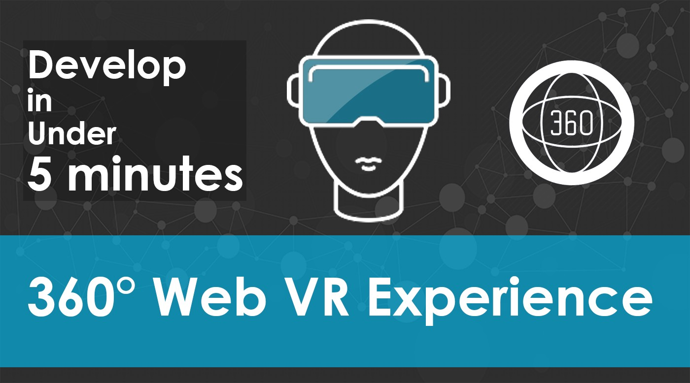 Create a 360° VR supported Web experience in under 5 minutes - By