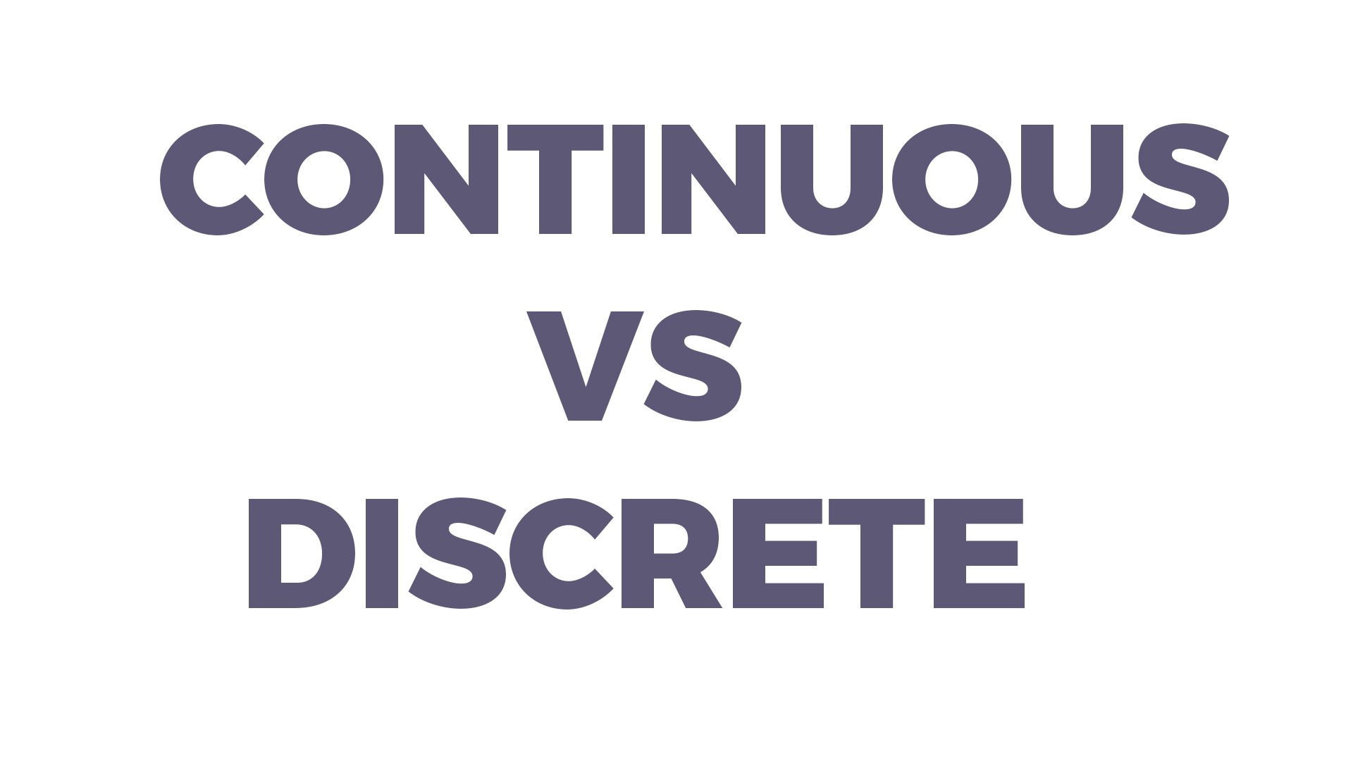 Image result for discrete vs continuous