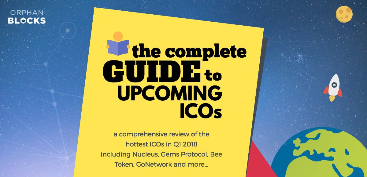/the-complete-guide-to-upcoming-icos-q1-2018-56d0de4763a1 feature image