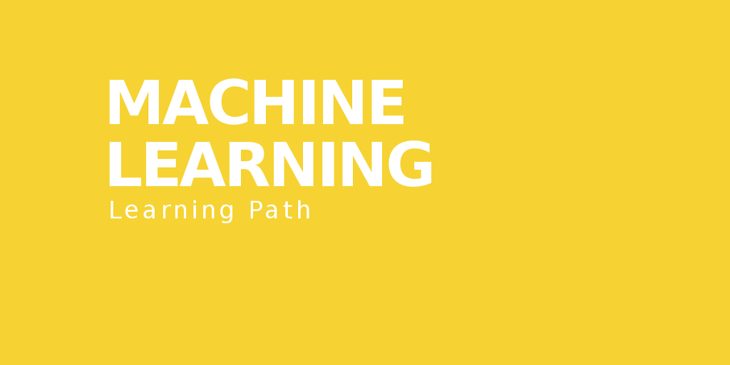 /learning-path-for-machine-learning-engineer-a7d5dc9de4a4 feature image