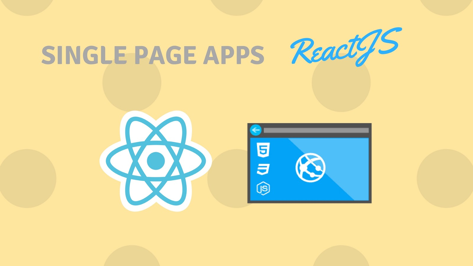 Creating Awesome SPAs With React - By