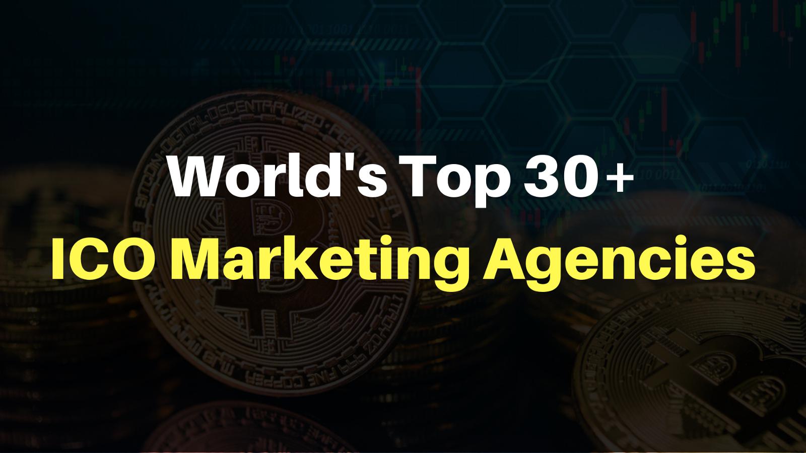 Top 30+ ICO Marketing Agencies & ICO Development Companies
