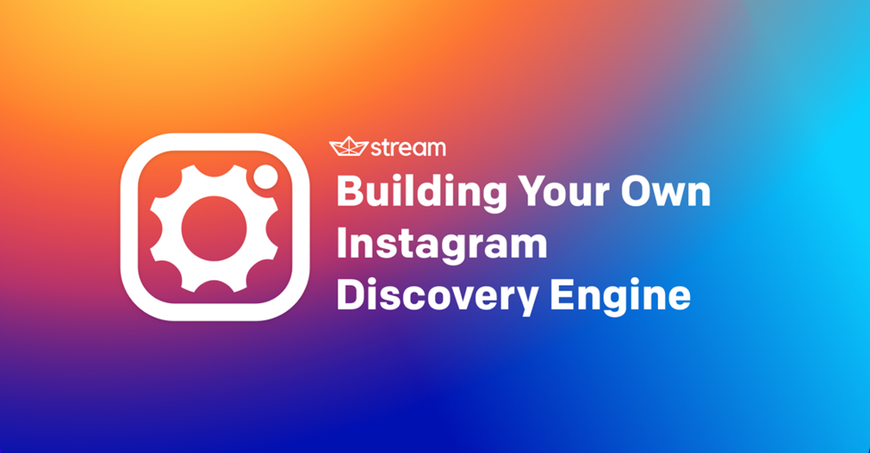 /building-your-own-instagram-discovery-engine-a-step-by-step-tutorial-49f374455636 feature image