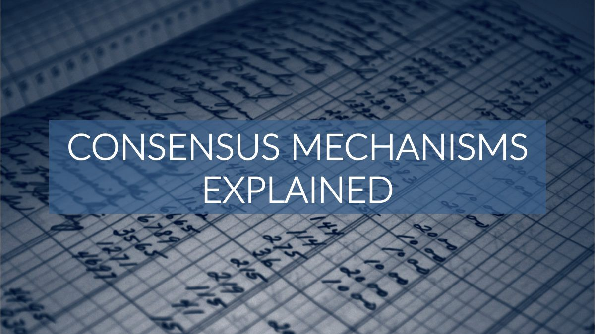 Consensus Mechanisms Explained: PoW vs  PoS - By