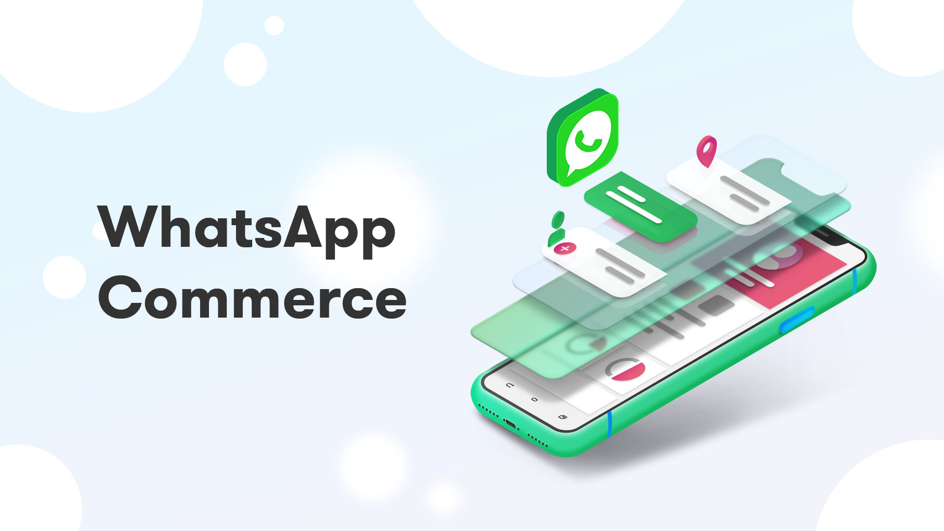 The rise of Whatsapp Commerce - By