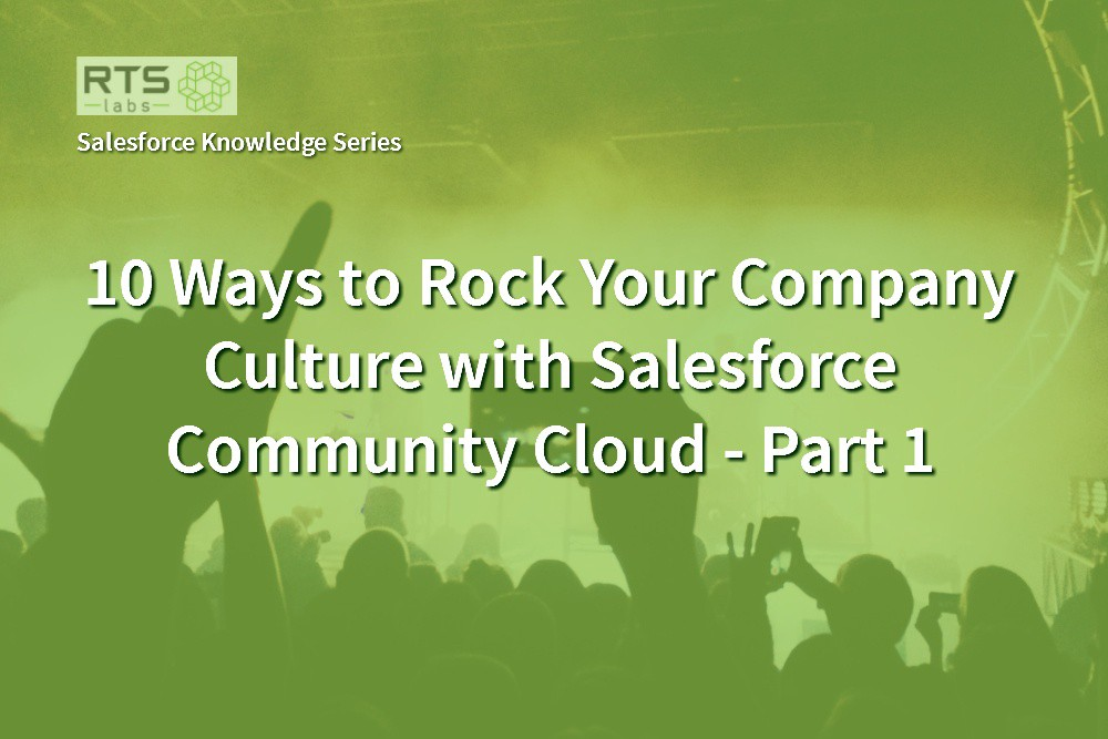 /10-ways-to-rock-your-company-culture-with-salesforce-community-cloud-part-1-d439b98ecac feature image