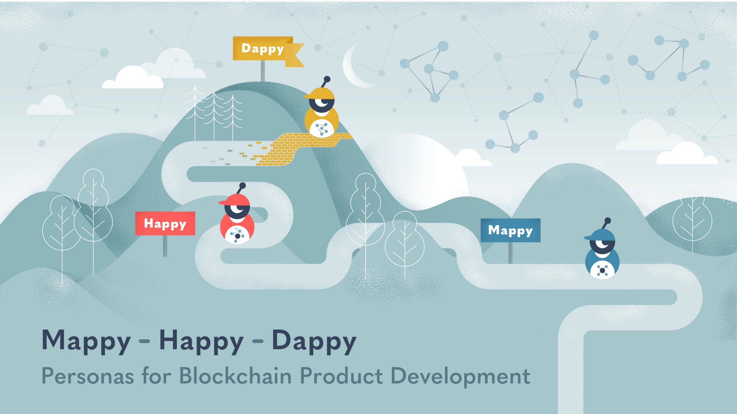/meet-mappy-happy-and-dappy-personas-for-blockchain-product-management-895bfebad94b feature image
