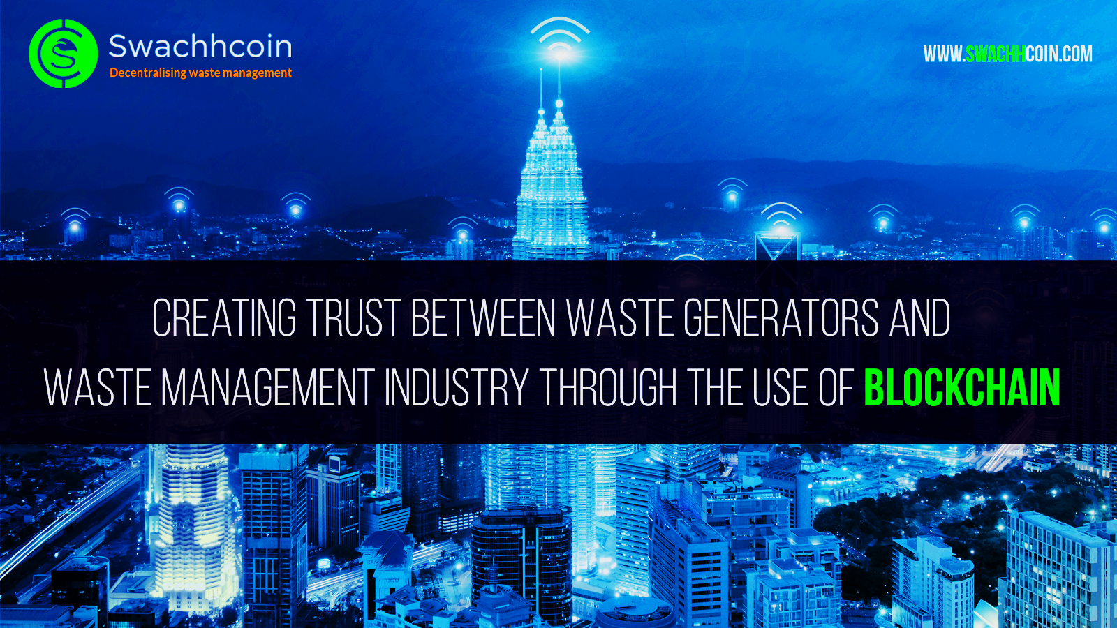 /smart-waste-management-and-blockchain-technology-887a8a185357 feature image