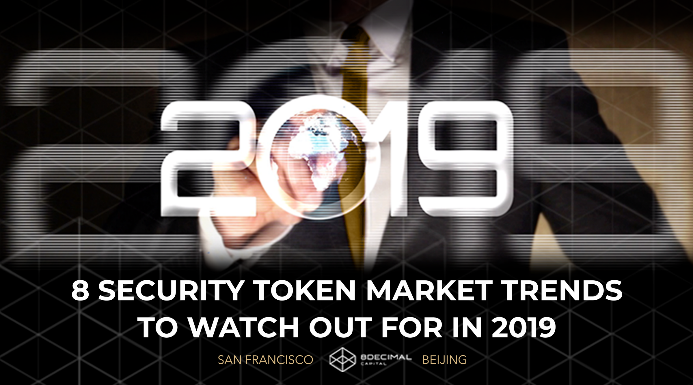 /8-security-token-market-trends-to-watch-out-for-in-2019-718f8b7652cd feature image
