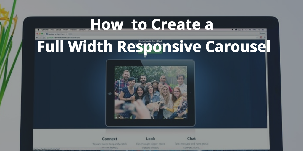 How to Build a Full Width Bootstrap 4 Responsive Carousel [Tutorial