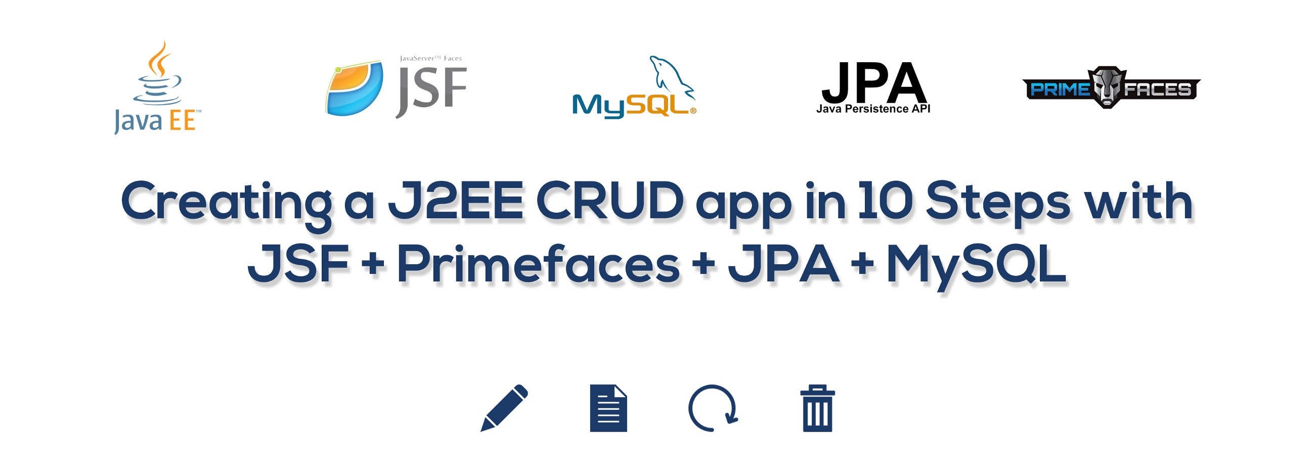 Creating a J2EE CRUD app in 10 Steps with JSF + Primefaces +