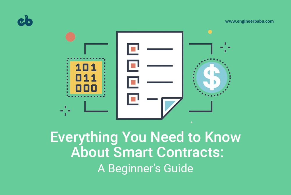 /everything-you-need-to-know-about-smart-contracts-a-beginners-guide-c13cc138378a feature image