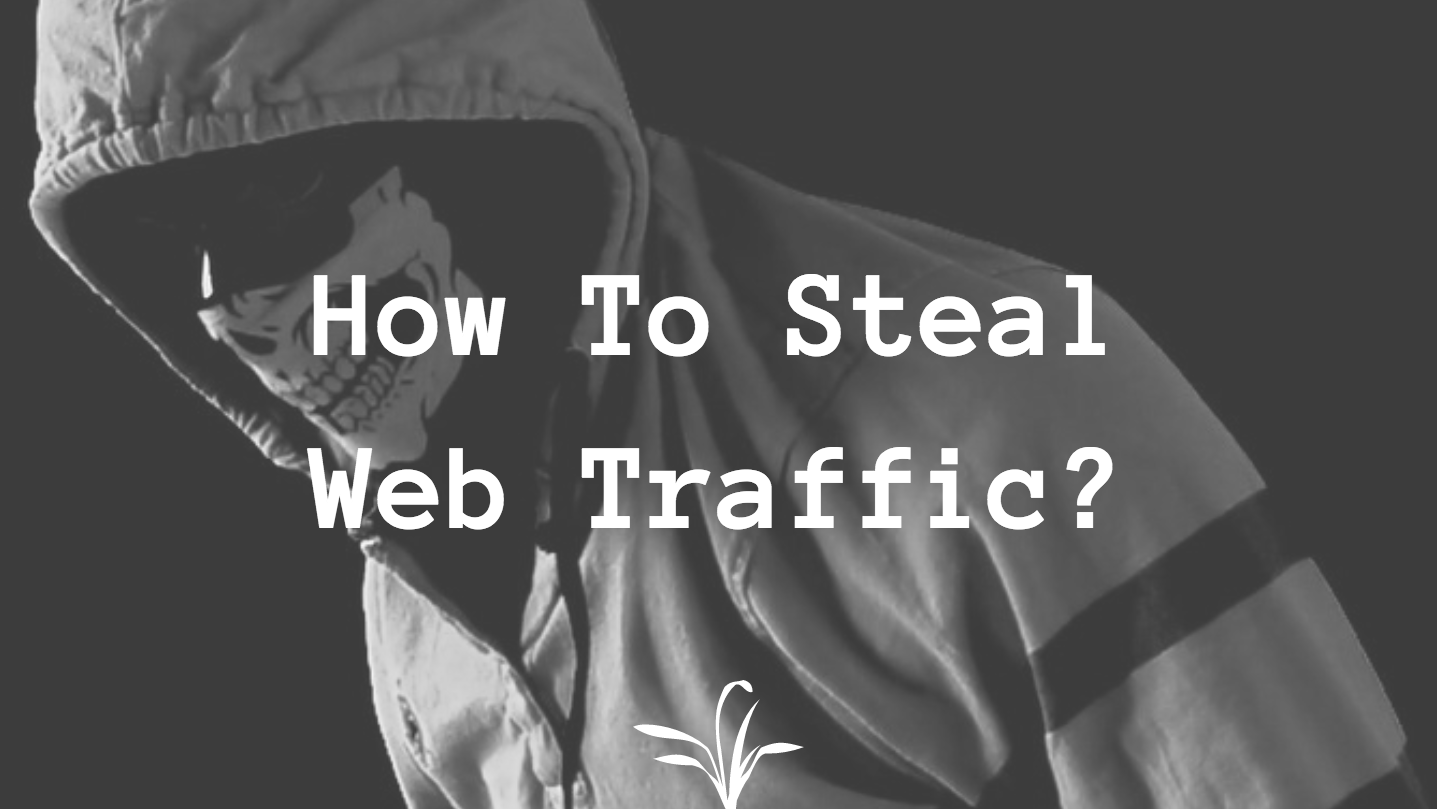 /how-to-lawfully-steal-web-traffic-from-competitors-18b8841b2b31 feature image